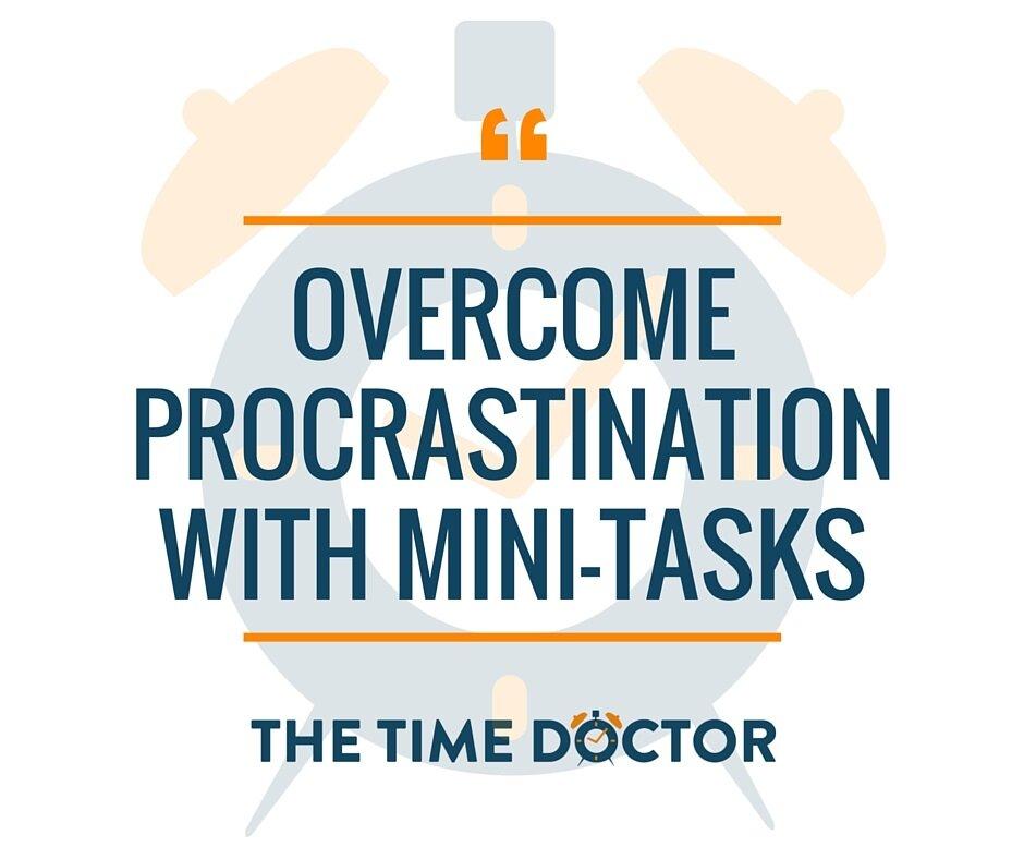 Overcome procrastination with mini-tasks