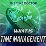 The Answer to the question What is Time Management?