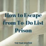 how-to-escape-from-to-do-list-prison