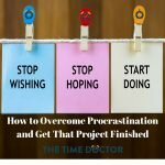 Overcome Procrastination and Get That Project Finished